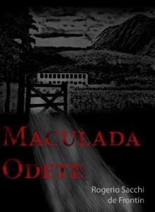 Baixar Maculada Odete pdf, epub, eBook