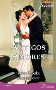 Baixar Antigos Amores – Harlequin Jessica Ed. 179 pdf, epub, eBook
