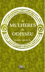 Baixar AS MULHERES DE ODISSEU: A Iliada e a Odisseia contadas pelas personagens femininas pdf, epub, eBook