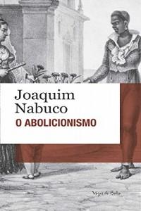 Baixar O abolicionismo: Edição de Bolso pdf, epub, eBook