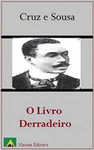 Baixar O Livro Derradeiro (Ilustrado) (Literatura Língua Portuguesa 1) pdf, epub, eBook