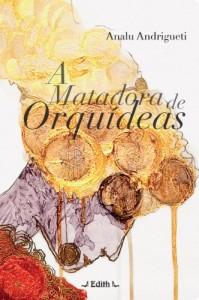 Baixar A matadora de orquídeas pdf, epub, eBook
