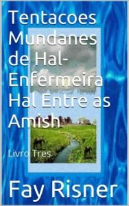 Baixar Tentacoes Mundanes de Hal-Enfermeira Hal Entre as Amish pdf, epub, ebook