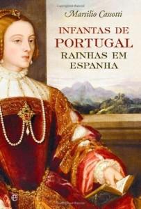 Baixar Infantas de Portugal – Rainhas em Espanha pdf, epub, ebook