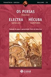 Baixar Os Persas, Electra, Hécuba (Tragédia Grega *) pdf, epub, ebook