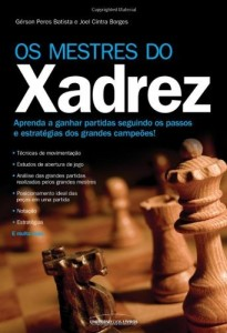 Baixar Os Mestres do Xadrez pdf, epub, ebook