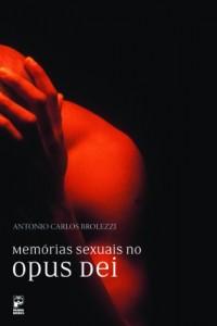 Baixar Memórias Sexuais no Opus Dei pdf, epub, eBook