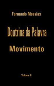 Baixar Doutrina da Palavra – Movimento | Vol. II pdf, epub, ebook