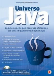 Baixar Universo Java – Domine Os Principais Recursos Oferecidos por Esta Linguagem de Programação pdf, epub, ebook