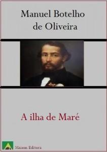 Baixar A Ilha da Maré (Literatura Língua Portuguesa) pdf, epub, eBook