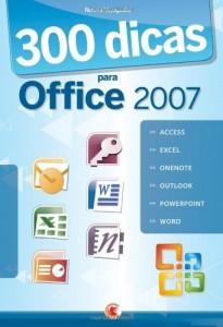 Baixar 300 Dicas para Office 2007 pdf, epub, ebook