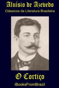 Baixar O Cortiço (Great Brazilian Literature Livro 12) pdf, epub, eBook
