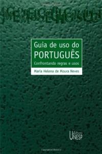 Baixar Guia de uso do português: confrontando regras e usos pdf, epub, eBook