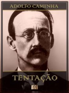 Baixar Tentação – Adolfo Caminha pdf, epub, eBook