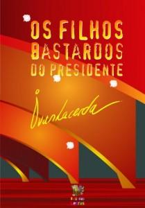 Baixar Os filhos bastardos do presidente pdf, epub, eBook