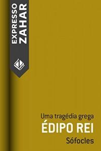 Baixar Édipo rei: Uma tragédia grega pdf, epub, ebook