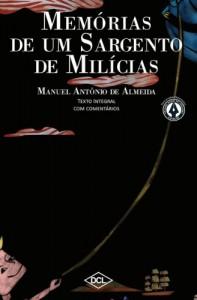 Baixar Memórias de um Sargento de Milícias: 1 (Grandes nomes da literatura) pdf, epub, eBook