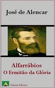 Baixar Alfarrábios: O Ermitão da Glória (Ilustrado) (Literatura Língua Portuguesa) pdf, epub, eBook