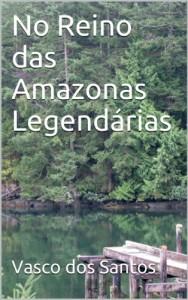 Baixar No Reino das Amazonas Legendárias pdf, epub, eBook