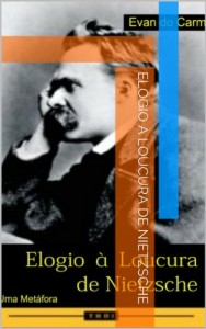 Baixar Elogio À Loucura de Nietzsche pdf, epub, ebook