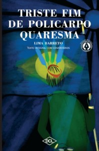 Baixar Triste Fim de Policarpo Quaresma – Texto Integral com comentários (Grandes nomes da literatura) pdf, epub, eBook