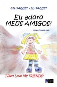 Baixar Eu adoro MEUS AMIGOS! (Bilíngue Português-Inglês) pdf, epub, ebook
