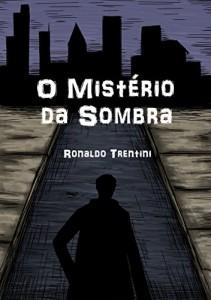 Baixar O Mistério da Sombra (Mistério & Sombra Livro 1) pdf, epub, ebook