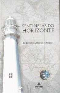 Baixar Sentinelas do Horizonte pdf, epub, ebook