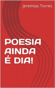 Baixar POESIA AINDA É DIA! pdf, epub, eBook