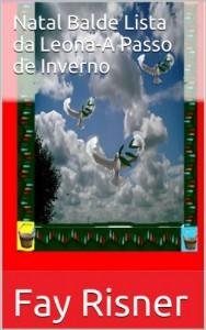 Baixar Natal Balde Lista da Leona-A Passo de Inverno pdf, epub, ebook