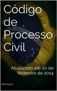 Baixar Código de Processo Civil: Atualizado até 20 de fevereiro de 2014 (Direito Transparente Livro 6) pdf, epub, eBook