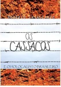 Baixar OS CASSACOS E O HOLOCAUSTO BRASILEIRO pdf, epub, ebook