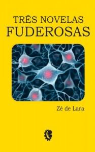 Baixar Três Novelas Fuderosas pdf, epub, eBook