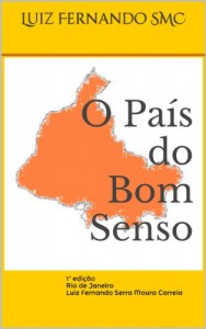 Baixar O País do Bom Senso pdf, epub, eBook
