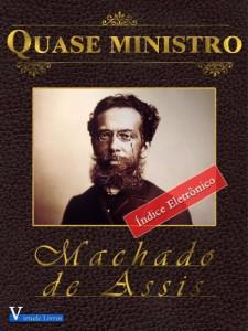 Baixar Quase Ministro – Annotated (Obras Machado de Assis Livro 1) pdf, epub, ebook