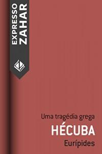 Baixar Hécuba: Uma tragédia grega pdf, epub, ebook