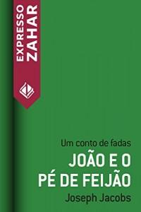Baixar João e o pé de feijão: Um conto de fadas pdf, epub, ebook