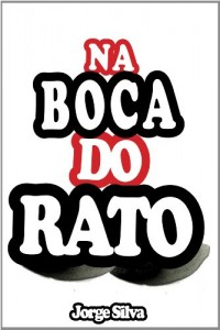 Baixar Na Boca do Rato pdf, epub, ebook