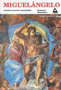 Baixar MIGUELÂNGELO (COLEÇAO TOMAS ANTÔNIO GONZAGZA Livro 7) pdf, epub, eBook