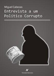 Baixar Entrevista a um político corrupto pdf, epub, ebook