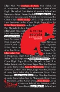 Baixar A causa secreta – E outros contos de horror (Boa Companhia) pdf, epub, ebook