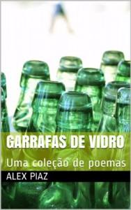 Baixar Garrafas de vidro: Uma coleção de poemas pdf, epub, eBook
