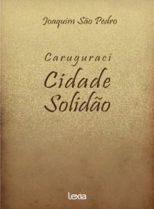Baixar Caruguraci – Cidade Solidão pdf, epub, eBook