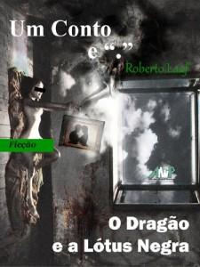 Baixar O Dragão e a Lótus Negra pdf, epub, eBook