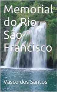 Baixar Memorial do Rio São Francisco pdf, epub, ebook