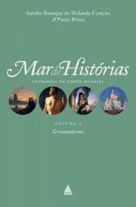 Baixar O Romantismo: Coleção Mar de histórias v.3 (Mar de histórias : antologia do conto mundial) pdf, epub, ebook