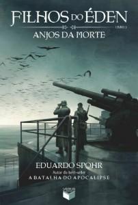 Baixar Anjos da Morte – Filhos do Éden – vol. 2 pdf, epub, ebook