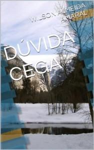 Baixar DÚVIDA CEGA pdf, epub, eBook