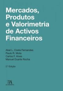 Baixar Mercados, Produtos e Valorimetria de Ativos Financeiros pdf, epub, ebook