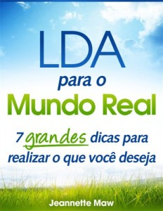 Baixar LOA for the Real World: 7 Big Fat Clues to Getting What You Want (Portuguese Edition) pdf, epub, eBook
